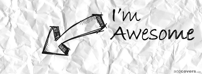 I'm awesome {Arrows Facebook Timeline Cover Picture, Arrows Facebook Timeline image free, Arrows Facebook Timeline Banner}