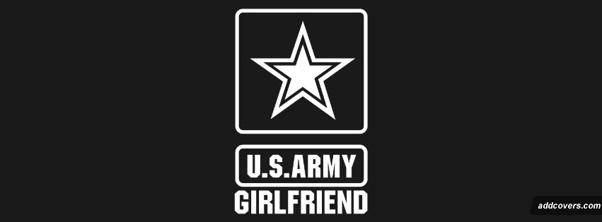 Army Girlfriend Facebook Covers