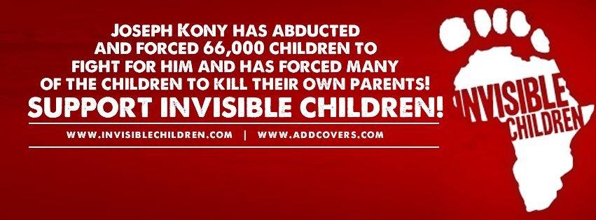 Support Invisible Children Facebook Covers