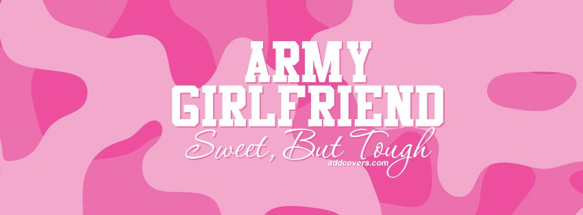 Army Girlfriend Facebook Covers for Timeline.