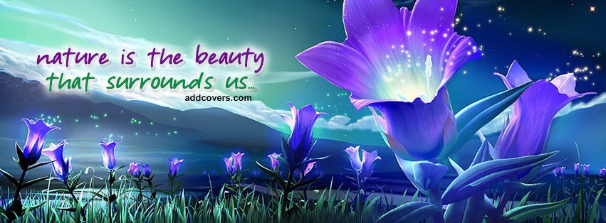 Nature is Beauty Facebook Covers