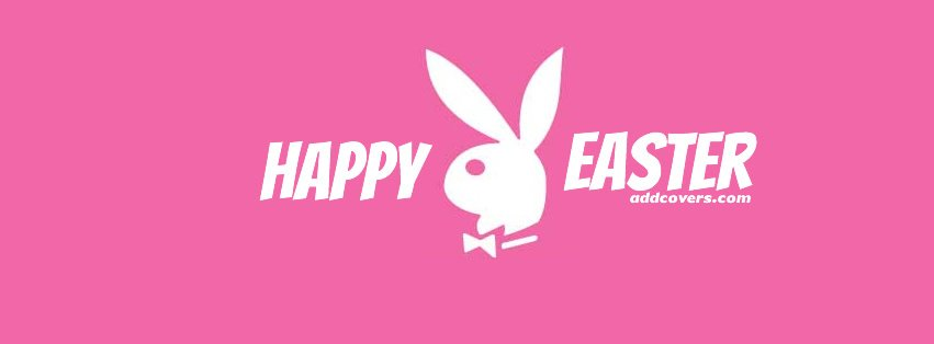 Play Boy Easter Facebook Covers