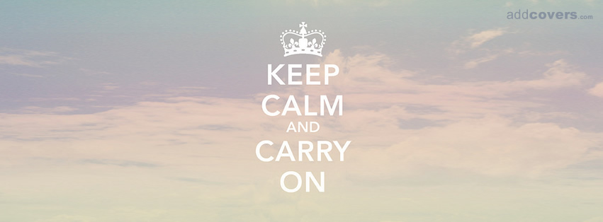 Keep Calm and Carry on {Other Facebook Timeline Cover Picture, Other Facebook Timeline image free, Other Facebook Timeline Banner}