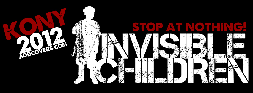 Invisible Children {Awareness Facebook Timeline Cover Picture, Awareness Facebook Timeline image free, Awareness Facebook Timeline Banner}