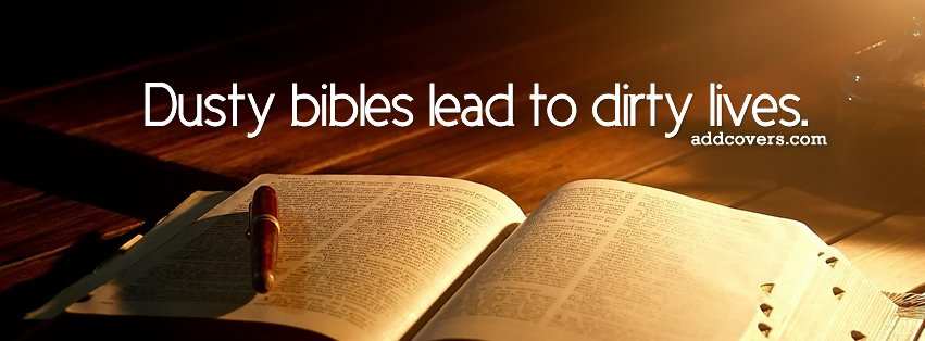 Dusty Bibles Lead To Dirty Lives Facebook Covers For Timeline