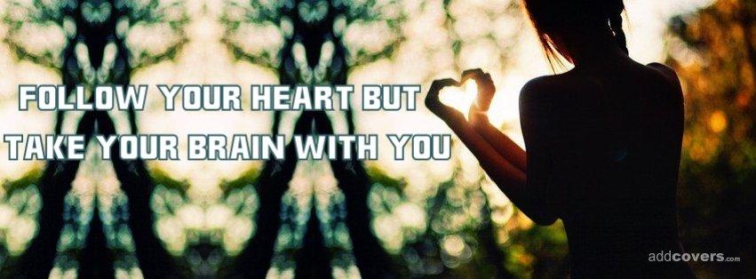 Follow Your Heart {Love Facebook Timeline Cover Picture, Love Facebook Timeline image free, Love Facebook Timeline Banner}