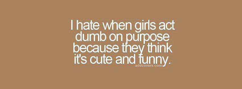I Hate Girls Quotes. QuotesGram