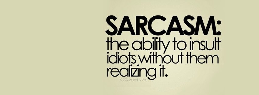 Funny Quotes Covers For fb Sarcasm {funny Quotes Facebook