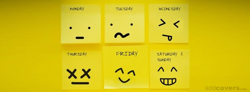 Days of the week {Funny Facebook Timeline Cover Picture, Funny Facebook Timeline image free, Funny Facebook Timeline Banner}