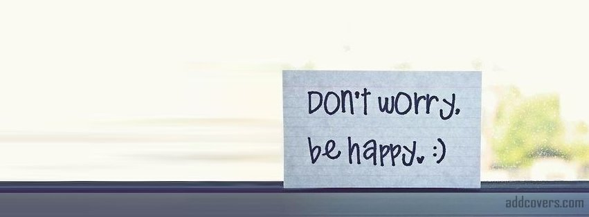 Be happy Facebook Covers