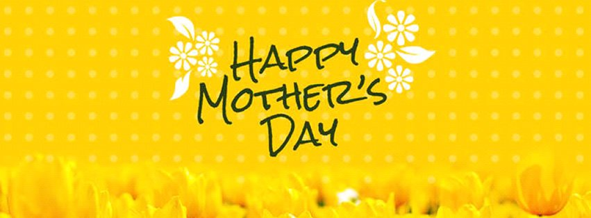 Happy Mother's Day {Holidays Facebook Timeline Cover Picture, Holidays Facebook Timeline image free, Holidays Facebook Timeline Banner}