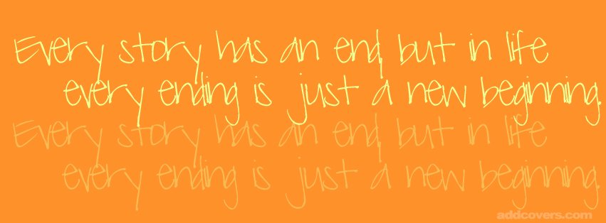 Every Story {Life Quotes Facebook Timeline Cover Picture, Life Quotes Facebook Timeline image free, Life Quotes Facebook Timeline Banner}