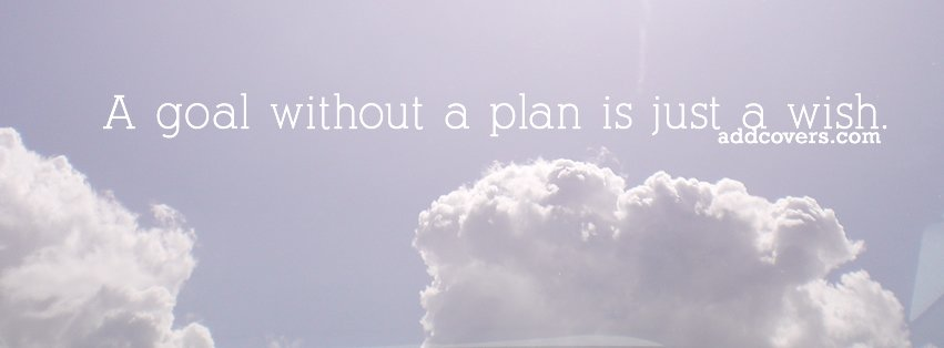 Goal Without A Plan {Advice Quotes Facebook Timeline Cover Picture, Advice  Quotes Facebook Timeline