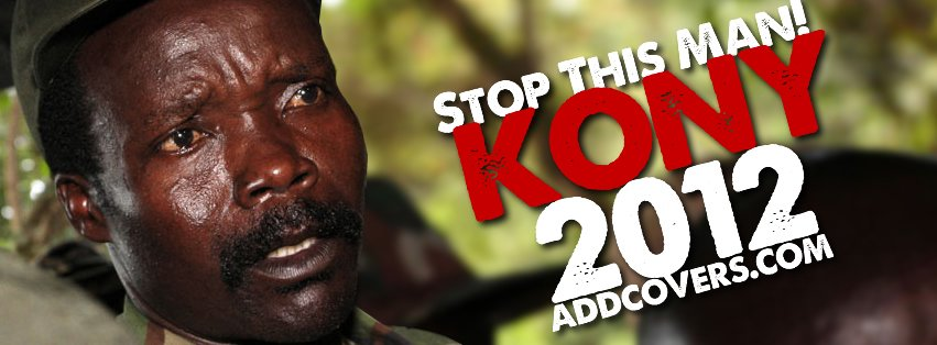 Joseph Kony 2012 Facebook Covers