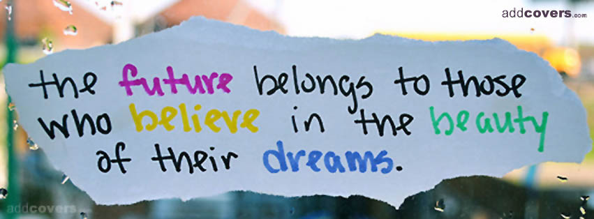 Future belongs to {Inspirational Facebook Timeline Cover Picture, Inspirational Facebook Timeline image free, Inspirational Facebook Timeline Banner}