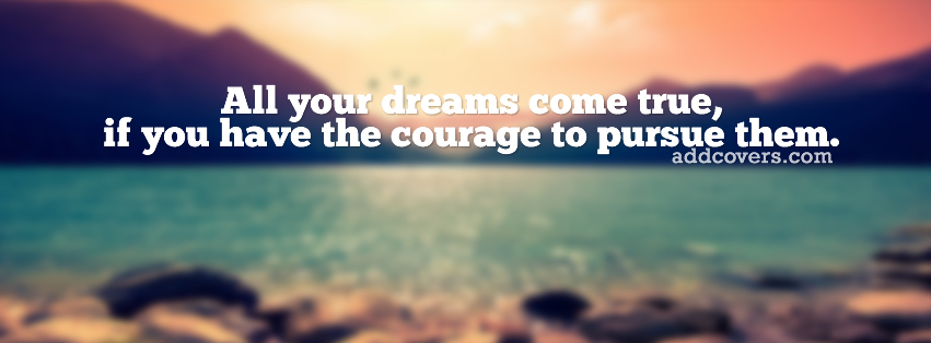 All of your dreams come true {Inspirational Facebook Timeline Cover Picture, Inspirational Facebook Timeline image free, Inspirational Facebook Timeline Banner}