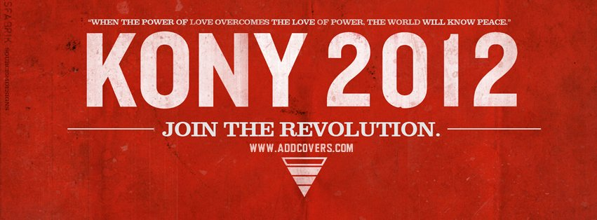 Kony 2012 {Awareness Facebook Timeline Cover Picture, Awareness Facebook Timeline image free, Awareness Facebook Timeline Banner}