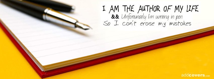 I am the author of my life Facebook Covers