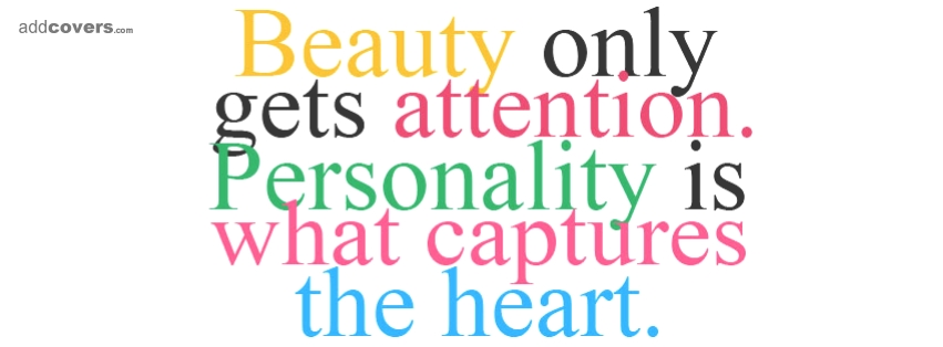 Personality captures the heart Facebook Covers