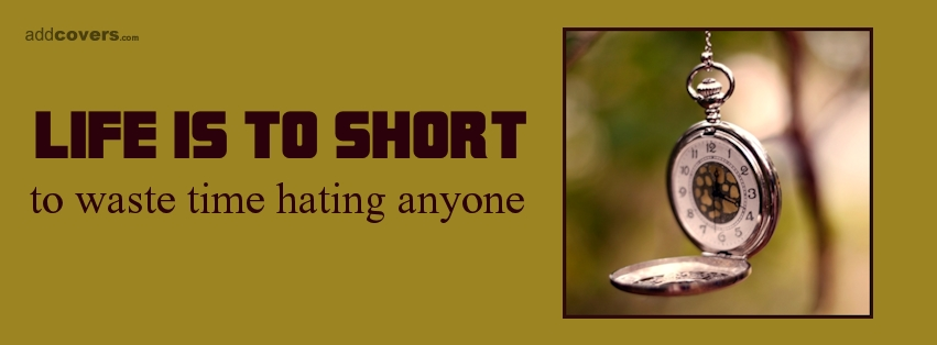 Life is to short {Life Quotes Facebook Timeline Cover Picture, Life Quotes Facebook Timeline image free, Life Quotes Facebook Timeline Banner}
