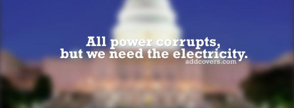 All power corrupts