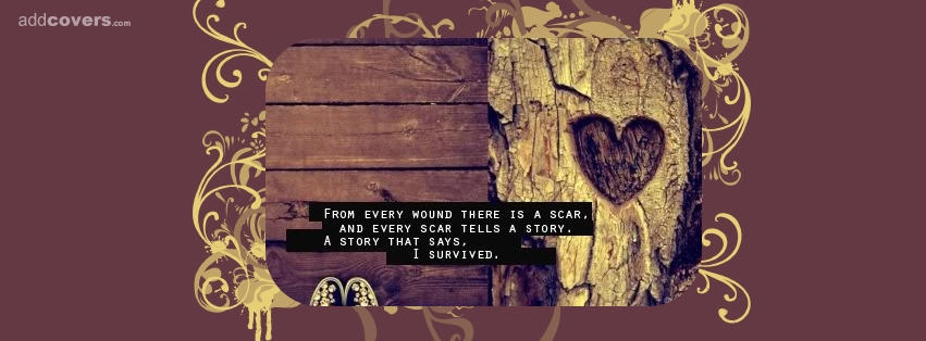 From every wound Facebook Covers