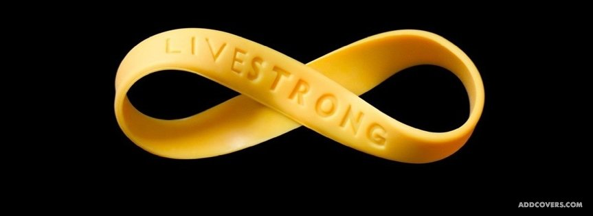 Live Strong {Awareness Facebook Timeline Cover Picture, Awareness Facebook Timeline image free, Awareness Facebook Timeline Banner}