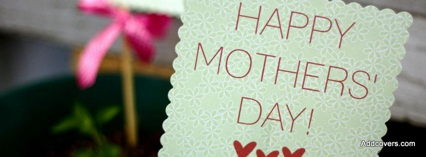 Happy Mothers Day! {Holidays Facebook Timeline Cover Picture, Holidays Facebook Timeline image free, Holidays Facebook Timeline Banner}