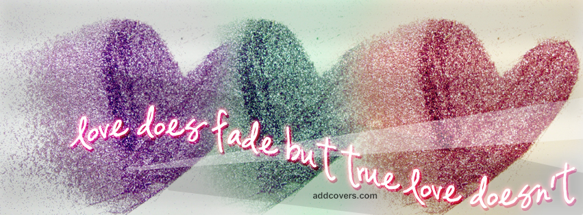 True love doesn't fade Facebook Covers