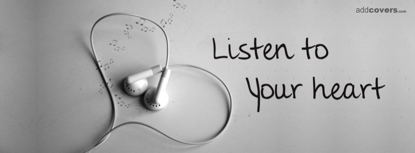 Listen to your heart {Advice Quotes Facebook Timeline Cover Picture, Advice Quotes Facebook Timeline image free, Advice Quotes Facebook Timeline Banner}