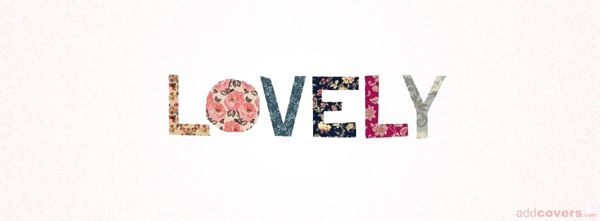 Lovely {Word Pictures Facebook Timeline Cover Picture, Word Pictures Facebook Timeline image free, Word Pictures Facebook Timeline Banner}