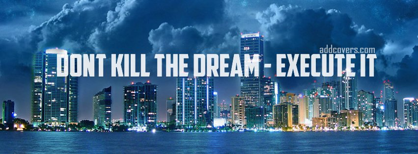 The Dream {Inspirational Facebook Timeline Cover Picture, Inspirational Facebook Timeline image free, Inspirational Facebook Timeline Banner}