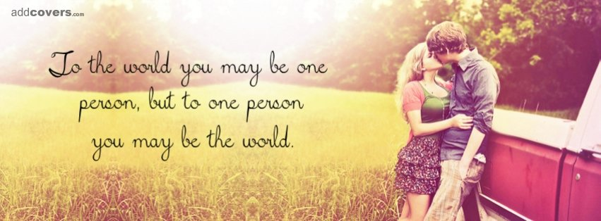 To the world {Relationship Facebook Timeline Cover Picture, Relationship Facebook Timeline image free, Relationship Facebook Timeline Banner}